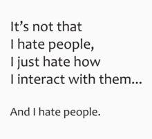 I Hate People by SydneyLudwick