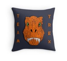 TEAM TREX!!! Throw Pillow