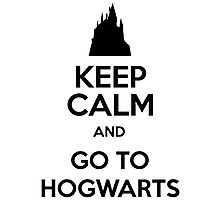 Keep Calm And Go To Hogwarts Photographic Print