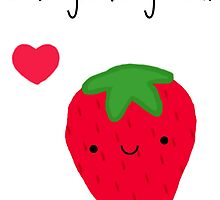 I like you berry much by ohsnap