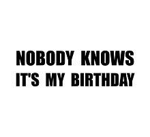 Nobody Knows Birthday by AmazingMart
