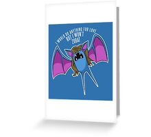 PokéPun - 'But I Won't Zubat' Greeting Card