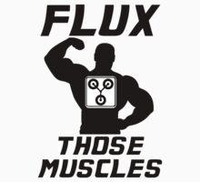 Flux Those Muscles! T-Shirt