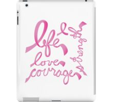 Life, Love Strength, Courage iPad Case/Skin