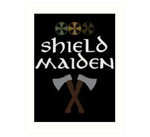 Shield Maiden Art Print