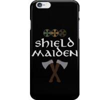 Shield Maiden iPhone Case/Skin