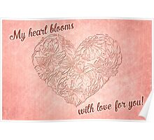 Hearts & flowers blooming love Poster