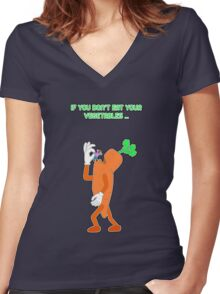 If you don't eat your vegetables ... Women's Fitted V-Neck T-Shirt