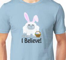 I Believe! Cute Easter Yeti Unisex T-Shirt