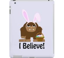 I Believe! Easter Bigfoot iPad Case/Skin