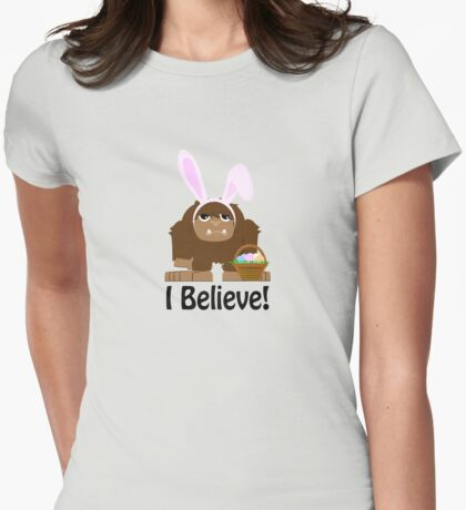 I Believe! Easter Bigfoot Womens Fitted T-Shirt