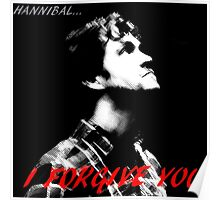Hannibal, I forgive you. Poster