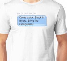 Bring Fire Extinguisher Unisex T-Shirt