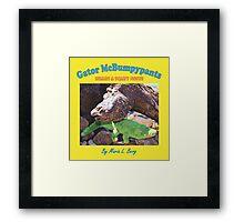 Gator McBumpypants Hears a Scary Noise - Cover Framed Print