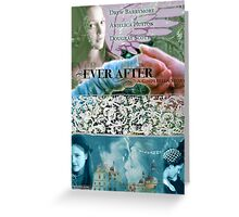 Ever After Movie Poster (made by deb) Greeting Card