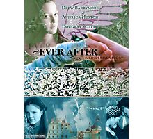 Ever After Movie Poster (made by deb) Photographic Print