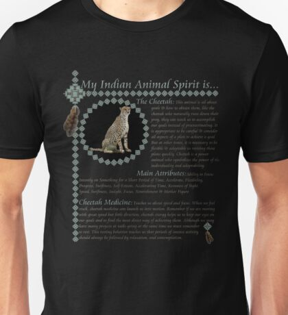 My Animal Spirit is...Cheetah Unisex T-Shirt