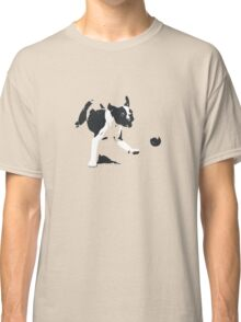 A Dog and his Ball Classic T-Shirt