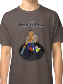 This is my Boom Schtick Classic T-Shirt