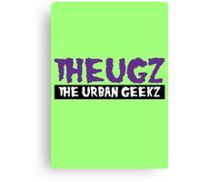 THEUGZ - THE URBAN GEEKZ Canvas Print