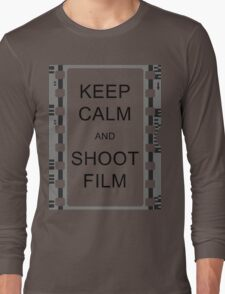 KEEP CALM AND SHOOT FILM Long Sleeve T-Shirt