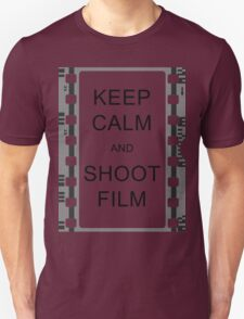 KEEP CALM AND SHOOT FILM T-Shirt