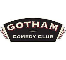 Comedy Gotham Photographic Print