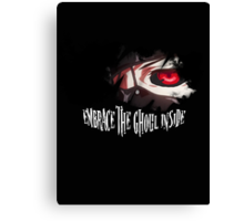 Embrace The Ghoul Inside Canvas Print