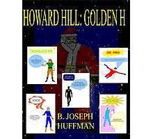Howard Hill: Golden H - The Unused Cover Photographic Print
