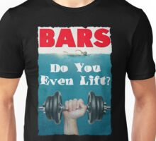 Bars - Do You Even Lift Bodybuilding Gym Mashup Unisex T-Shirt