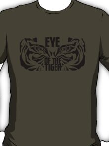 The eye of the tiger. T-Shirt