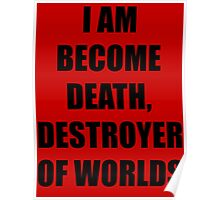 I AM BECOME DEATH Poster