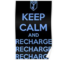 Keep Calm and Recharge (RES) Poster