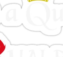 Not a Queen Sticker