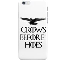 Crows before hoes iPhone Case/Skin
