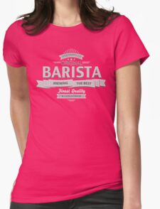 Original Barista Womens Fitted T-Shirt