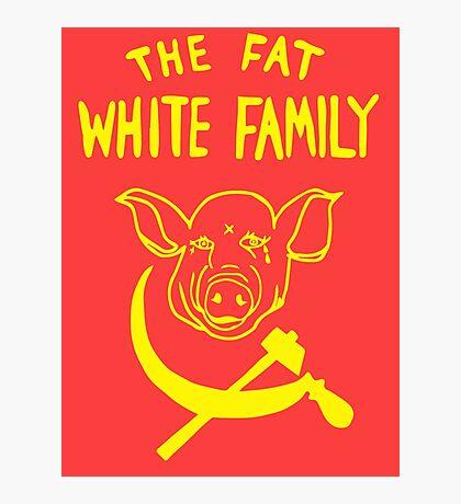 Fat White Family Photographic Print