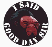 Axe - I Said Good Day Sir T-Shirt