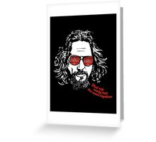 The Big Lebowski - The Dude Greeting Card