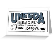 Uneeda Medical Supply (Return of the Living Dead) Greeting Card