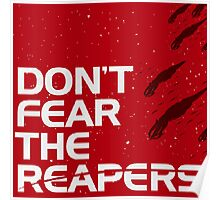 Don't Fear The Reapers Poster