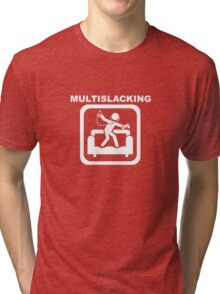 Multislacking - White Tri-blend T-Shirt