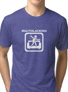 Multislacking - White Tri-blend T-Shirt