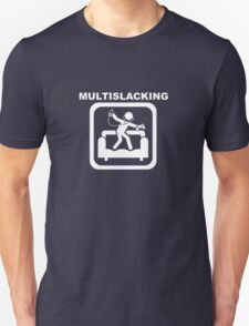 Multislacking - White Unisex T-Shirt