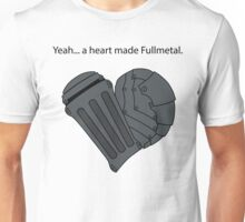 Fullmetal Heart & Quote Unisex T-Shirt