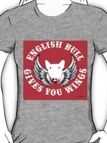 English Bull - Gives you Wings! T-Shirt