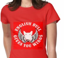 English Bull - Gives you Wings! Womens Fitted T-Shirt