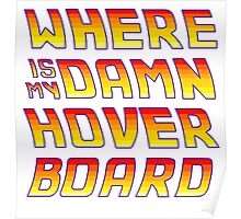 Hoverboards Anonymous Poster