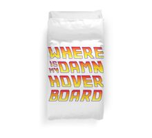 Hoverboards Anonymous Duvet Cover