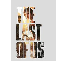 The Last of Us III Photographic Print